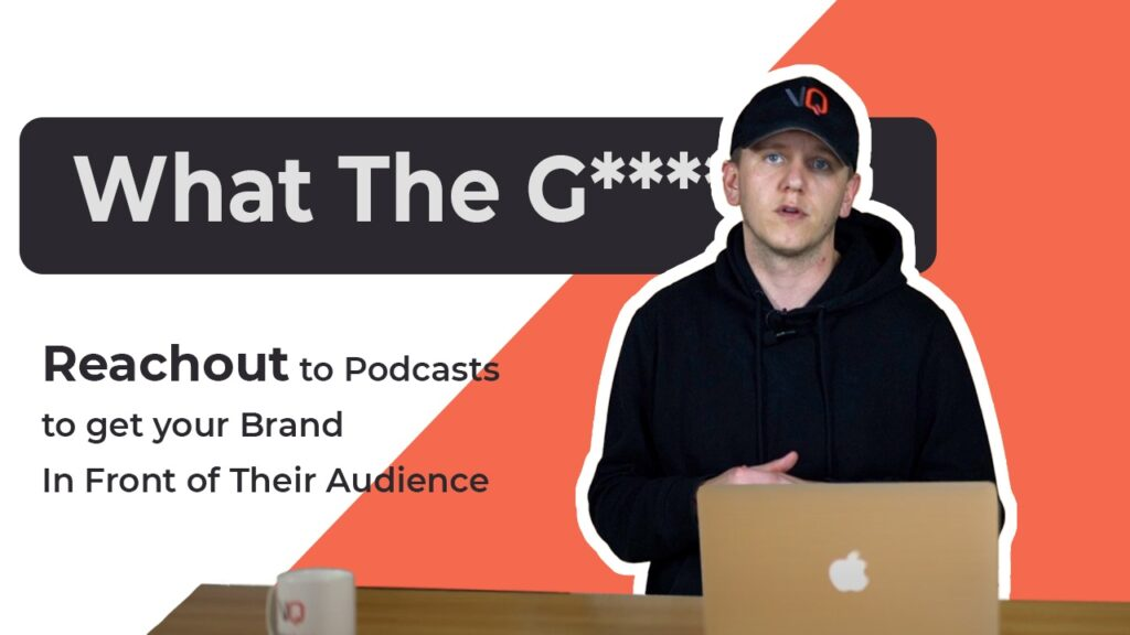 What The Growth!? Reach out to Podcasts to get Your Brand In Front of Their Audience